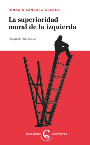 https://lenguadetrapo.com/libros/contextos/la-superioridad-moral-de-la-izquierda/